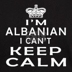 I Am Albanian I Can Not Keep Calm T-Shirt