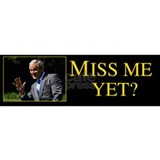 Miss Me Yet Bush Bumper Sticker Mug