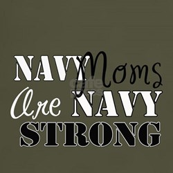 Navy Moms: Navy Strong T-Shirt