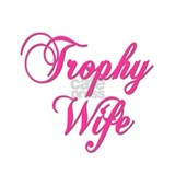Cute Trophy wife Mug