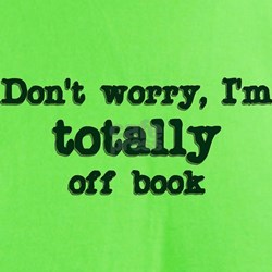 Don't worry I'm totally off b T-Shirt