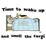 Wake Up & Smell The Corgi Mug