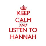 Keep Calm and listen to Hannah Water Bottle