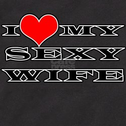 I Love My Sexy Wife T-Shirt