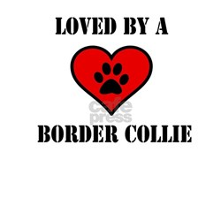Loved By A Border Collie T-Shirt