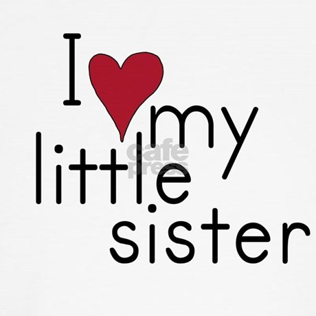 I Love My Little Sister Kids T Shirt By Pennys