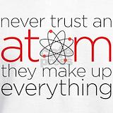 Never trust an atom Sweatshirts & Hoodies