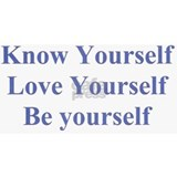 Know Yourself Love Yourself Be yourself Mug