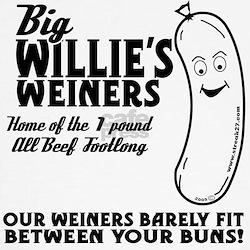 Big Willies Weiners T