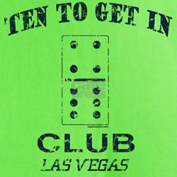 Club 10 to Get In T-Shirt