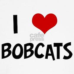 I Love Bobcats T