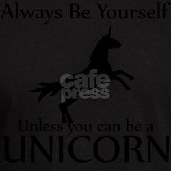 Always Be Yourself Unl T