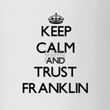 Keep Calm and TRUST Franklin Drinking Glass