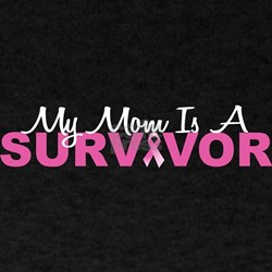 My Mom Is A Survivor T-Shirt