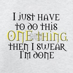 One Thing T-Shirt