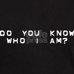 Do You Know Who I Am? T-Shirt
