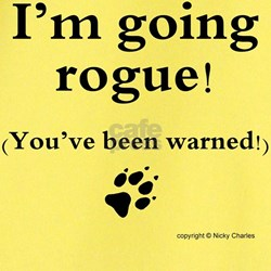 Im going rogue2 T