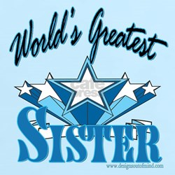 Greatest Sister T-Shirt