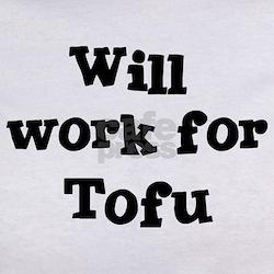 Will work for Tofu Tee