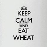Keep calm and eat Wheat Drinking Glass
