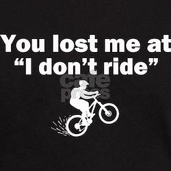 Dont Ride T-Shirt