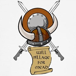 Will Pillage for Mead Shirt