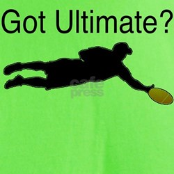 - Got Ultimate? T-Shirt