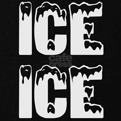 Ice Ice Baby On The Way T-Shirt