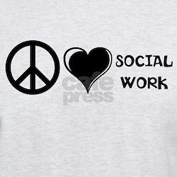 Peace,Love,Social Work T-Shirt