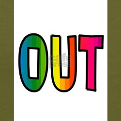 GAY OUT T-Shirt