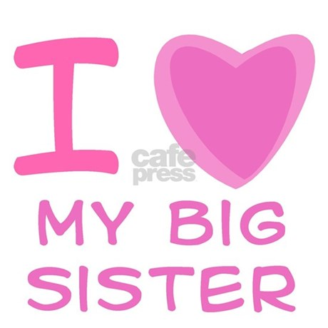 Pink I Heart Love My Big Sister Tile Coaster By Dirtyjerzey