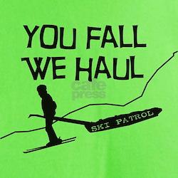 you fall we haul.PNG T-Shirt