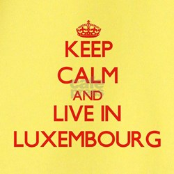 Keep Calm and live in Luxembourg T-Shirt