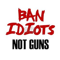 Ban Idiots Not Guns Infant T-Shirt