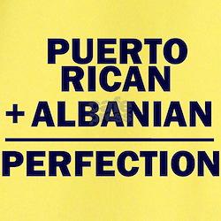 Albanian + Puerto Rican T