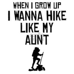 Hike Like My Aunt Infant T-Shirt