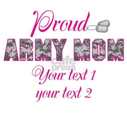 Personalize Proud Army Mom T-Shirt