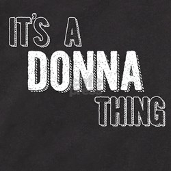 Its A Donna Thing T-Shirt