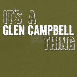 Its A Glen Campbell Thing T-Shirt