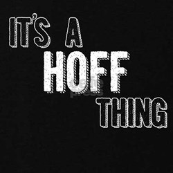 Its A Hoff Thing Maternity T-Shirt