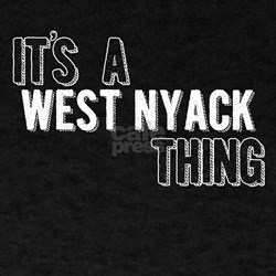 Its A West Nyack Thing T-Shirt