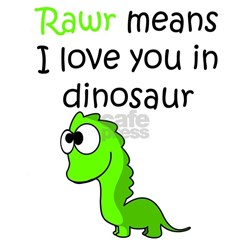 Gifts for Rawr Means I Love You In Dinosaur | Unique Rawr ...
