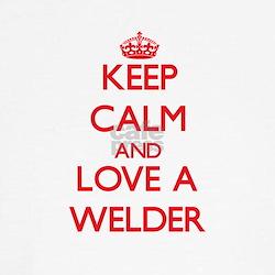 Keep Calm and Love a Welder T-Shirt