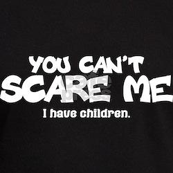 Unique You can't scare me T