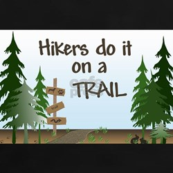 Hikers do it on a trail Tee