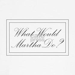 What Would Martha Do? Tee