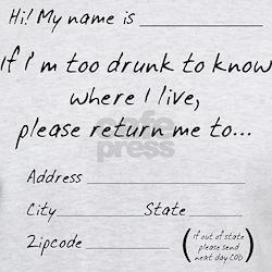 Drunk Mail. If Im Too Please Return Me T-Shirt