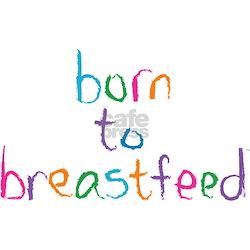 Funny Breastfed Infant T-Shirt