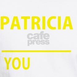 Unique Patricia Shirt