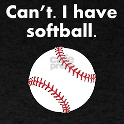 Cant I Have Softball T-Shirt